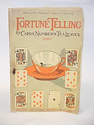 Fortune Telling by Cards,Numbers,Tea Leaves: Auro