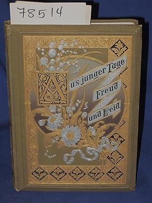 Aus Junger Tage Freud und Leid: Friedrich,Georg