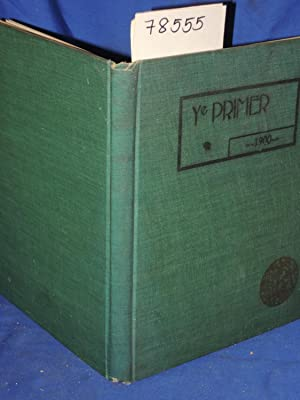 YE PRIMER: OF YE GERMANTOWN ACADEMY Yearbook: Price, Newhall, William GERMANTOWN ACADEMY