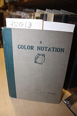 A Color Notation: Munsell, A. H.