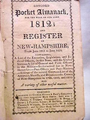 Concord Pocket Almanack for the Year of Our Lord 1812; and Register of New-Hampshire from June 1811...