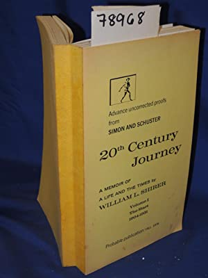 20th Century Journey: A Memoir of a Life and the Times By William L. Shirer Vol 1 The Start 1904-...