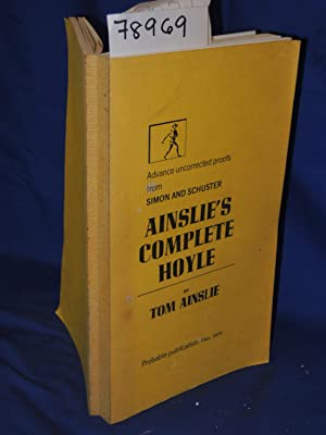 AINSLIE'S COMPLETE HOYLE Advanced Uncorrected Proof: Ainslie, Tom