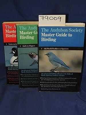 MASTER GUIDE TO BIRDING 3 VOLUME SET: The Audubon Society
