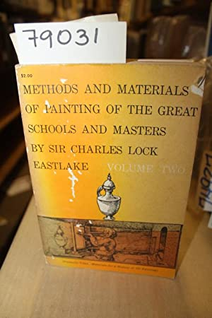 METHODS AND MATERIALS OF PAINTING OF THE: Eastlake, Charles Lock