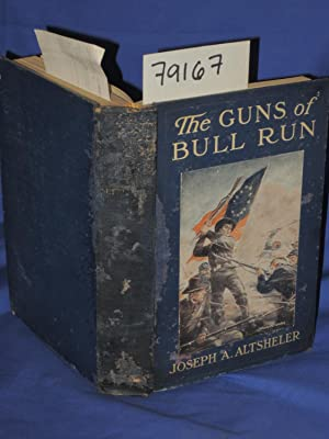 THE GUNS OF BULL RUN: Altsheler, Joseph A.