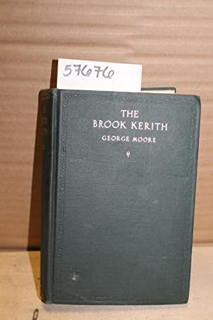 The Brook Kerith: A Syrian Story: Moore, George