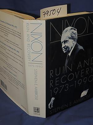 NIXON Ruin and Recovery 1973-1990: Ambrose, Stephen E.