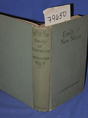 EMILY OF NEW MOON: Montgomery, L.M.