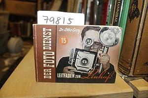 Der Foto Dienst - Leitfaden zur Linhof: Dr. Otto Croy