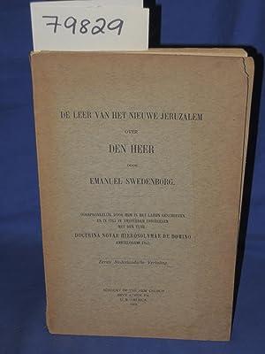 DE LEER VAN HET NIEUWE JERUZALEM OVER DEN HEER: Swedenborg, Emanuel
