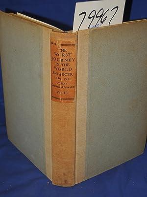 Worst Journey in the World Volume 2 Only: Cherry-Garrard, Apsley