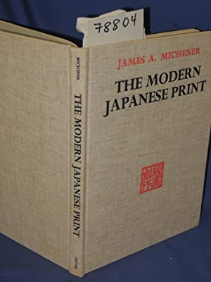 The Modern Japanese Print: Michener, James A.