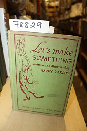LET'S MAKE SOMETHING: Zarchy, Harry