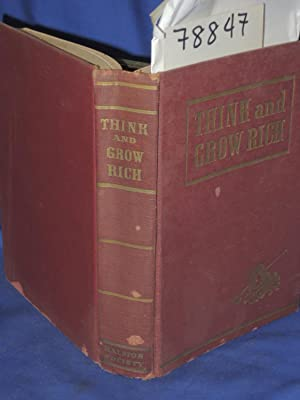 THINK AND GROW RICH 1942: Hill, Napoleon