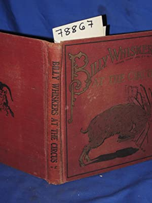 BIILY WHISKERS AT THE CIRCUS: Wheeler, F.G.