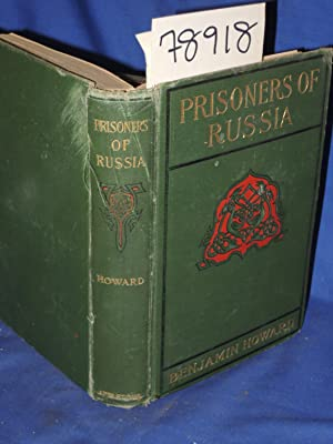 PRISONERS OF RUSSIA: Howard, Benjamin