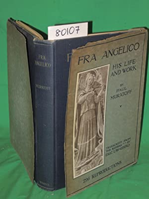 FRA ANGELICO His Life and Work: Muratoff, Paul