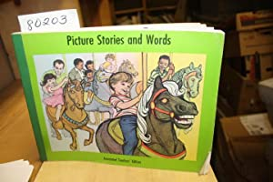 PICTURES STORIES AND WORDS Annotated Teachers' Edition; PREPARATORY BOOK 2: SHELDON, WILLIAM D...