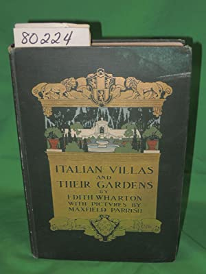 ITALIAN VILLAS AND THEIR GARDENS: Wharton, Edith