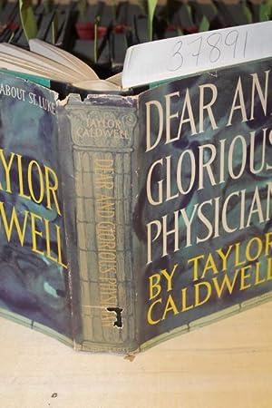 Dear and Glorious Physician: Caldwell, Taylor