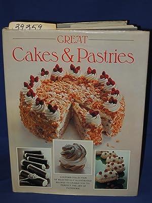 Great Cakes & Pastries: Teubner, Christian; Charrette, Jacques; Blohm, Hannelore