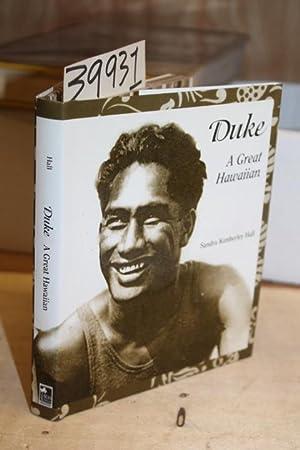Duke: A Great Hawaiian: Morris, Wilmer C. ; Hall, Sandra Kimberley
