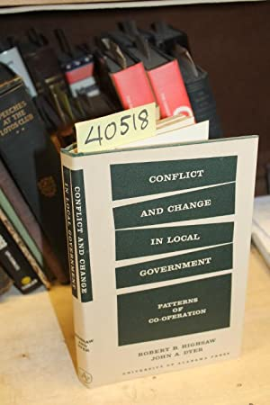 Conflict and change in local government: Patterns: Highsaw, Robert B.