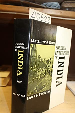 Foreign Enterprise in India: Laws and Policies: Kust, Matthew J.