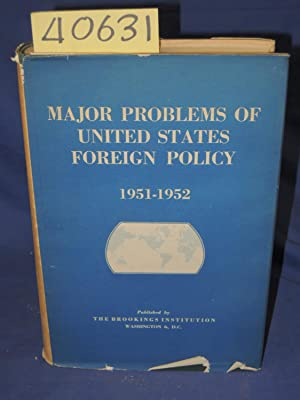 Major Problem of The United States Foreign Policy 1951-1952: The International Study Group of the ...
