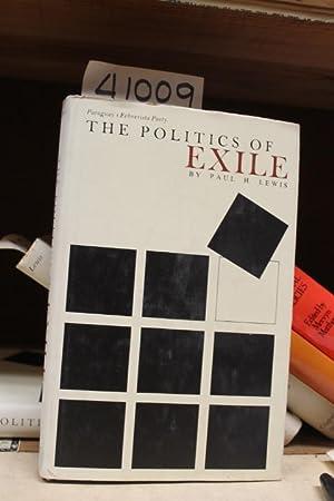 The Politics of Exile, Paraguay's Febrerista Party: Lewis, Paul H.