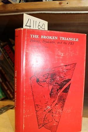 The Broken Triangle: Peking, Djakarta and the PKI: Simon, Sheldon W.