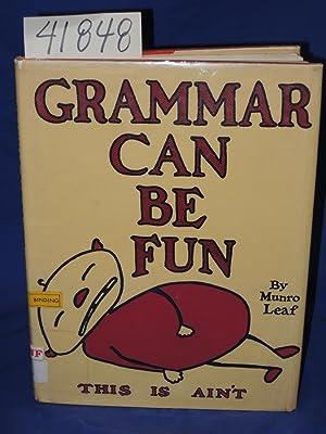 Grammar Can Be Fun LIPPINCOTT COMPANY: Leaf, Munro