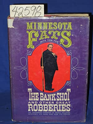 The Bank Shot and Other Great Robberies: Fats, Minnesota (playing