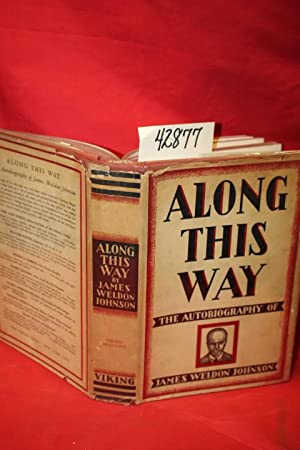 Along This Way: The Autobiography of James Weldon Johnson dust jacket: Johnson, James Weldon