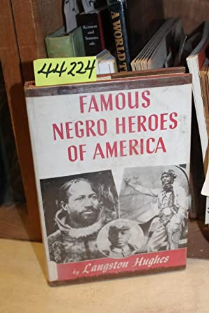 Famous Negro Heroes of America: Hughes, Langston