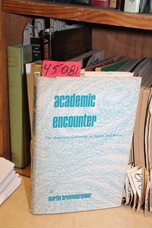 Academic Encounter, The American University in Japan and Korea: Bronfenbrenner, Martin