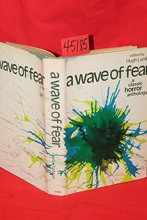 A Wave of Fear: A Classic Horror Anthology: Lamb, Hugh Ambrose Bierce; Eleanor Scott; Charkes ...