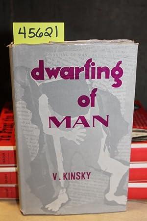 Dwarfing of Man: An Essay in Interpretation: Kinsky, V.
