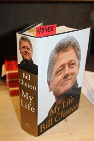 My Life Bill Clinton: Clinton, Bill