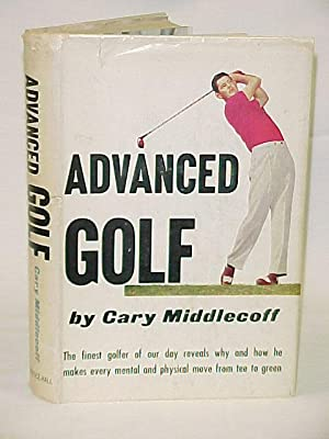 Advanced Golf: Middlecoff Cary