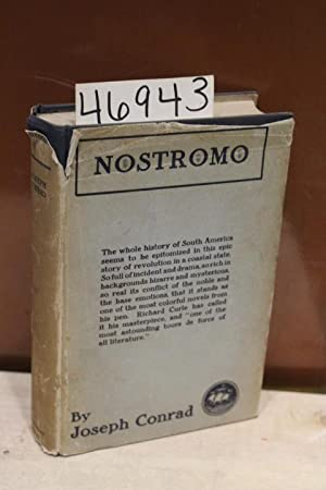 Nostromo a Tale of the Seaboard: Conrad, Joseph