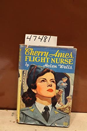 Cherry Ames Flight Nurse: Wells, Helen