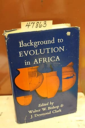 Background to Evolution in America: Bishop, Walter W. and Clark, F. Desmond