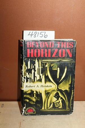 Beyond This Horizon: A Science-Fiction Classic: Heinlein, Robert A.