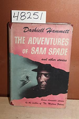 """The Adventures of Sam Spade and Other Stories, Seven dramatic stories by the author of """"The ..."""