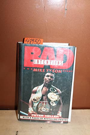 Bad Intentions: The Mike Tyson Story: Heller, Peter