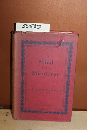 The Mind of the Murderer: Neustatter, Lindesay