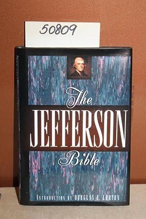 The Jefferson Bible: Lurton, Douglas E.