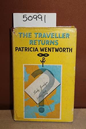 The Traveller Returns: Wentworth, Patricia